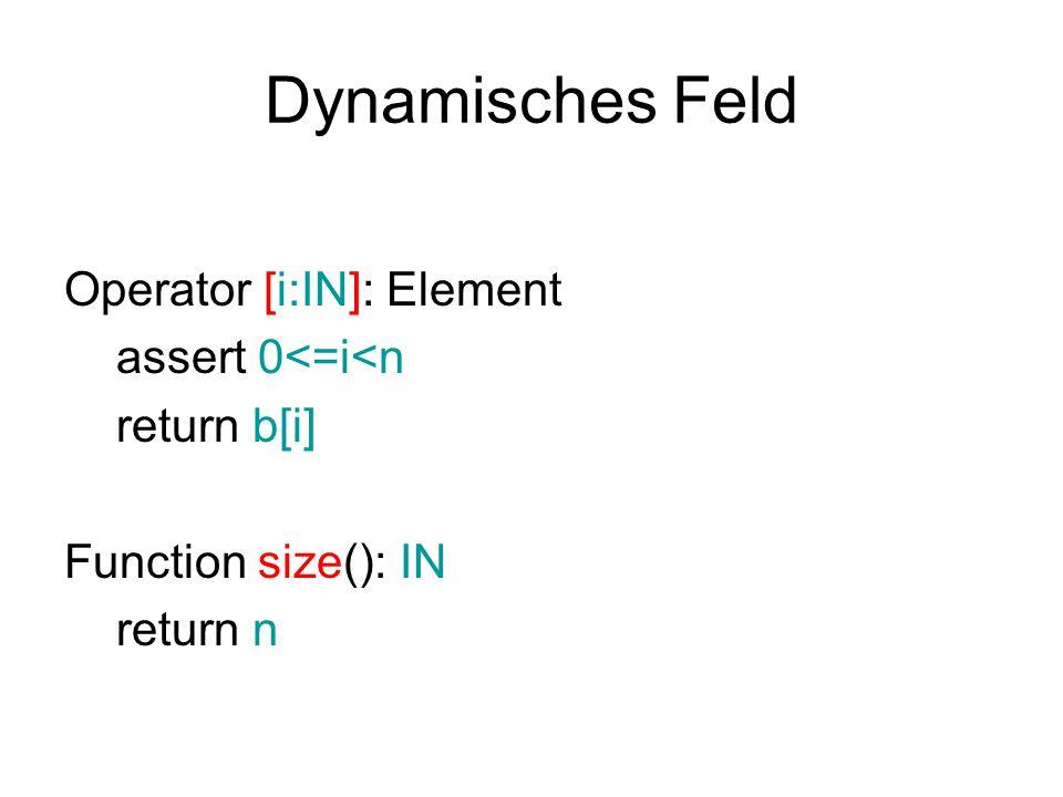 Dynamisches Feld Operator [i:IN]: Element assert 0<=i<n